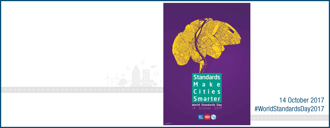 Winners of the World Standards Day 2017 poster and video competitions announced!